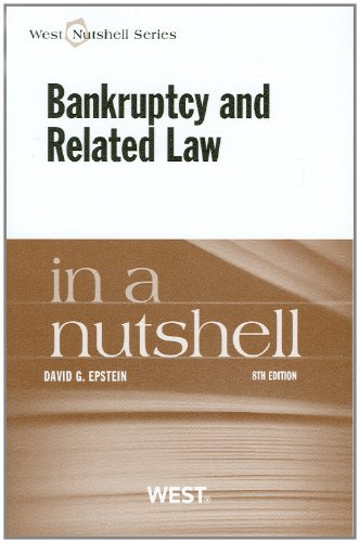 9780314279132: Epstein's Bankruptcy and Related Law in a Nutshell, 8th (Nutshells)