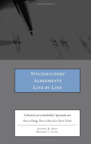 9780314279347: Stockholders' Agreements Line by Line: A Detailed Look at Stockholders' Agreements and How to Change Them to Meet Your Clients' Needs
