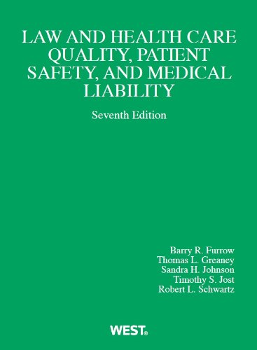 9780314279903: Law and Health Care Quality, Patient Safety, and Medical Liability (American Casebook Series)