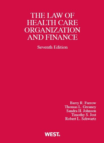 9780314279910: Health Care Organization and Finance (American Casebook Series)