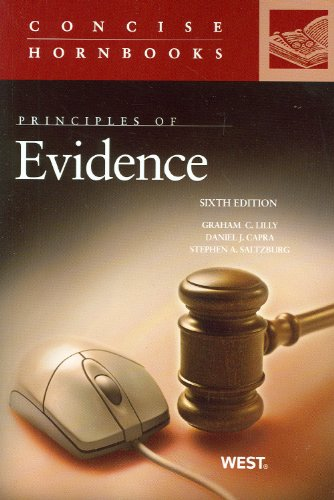 9780314279958: Principles of Evidence, 6th (Concise Hornbook) (Concise Hornbook Series)