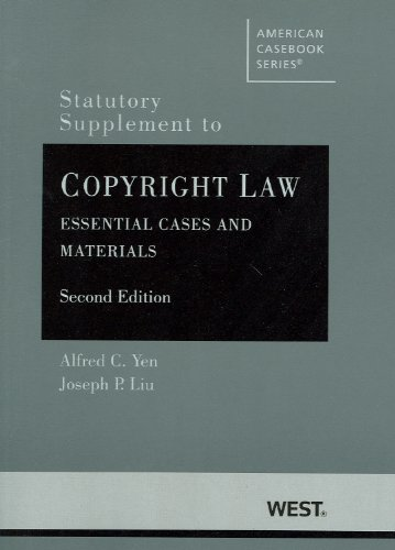 9780314280084: Statutory Supplement to Copyright Law, Essential Cases and Materials, 2d (American Casebook Series)