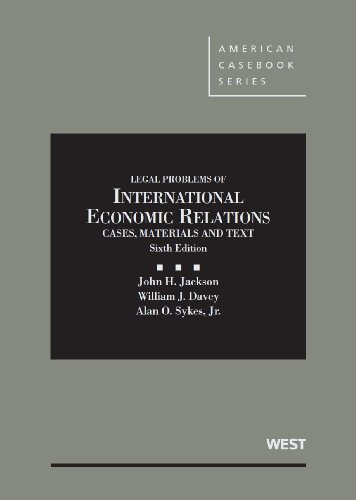 Materials and Texts on Legal Problems of International Economic Relations (American Casebook Series) (031428026X) by Alan Sykes Jr; John Jackson; William Davey