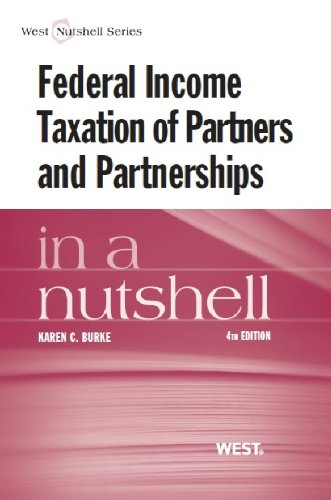 9780314280367: Federal Income Taxation of Partners and Partnerships in a Nutshell (Nutshells)