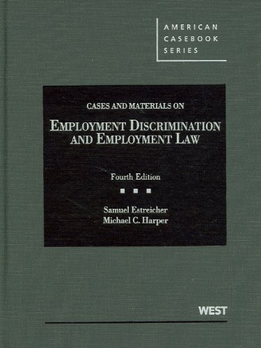 9780314280374: Cases and Materials on Employment Discrimination and Employment Law, 4th (American Casebooks) (American Casebook Series)
