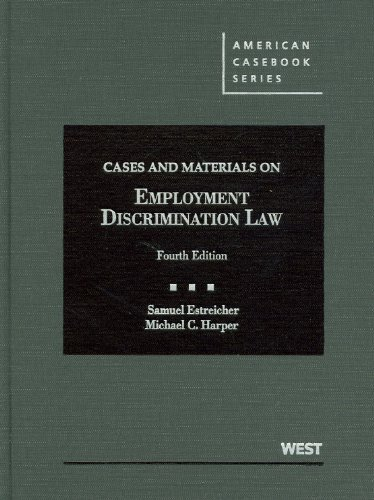 9780314280381: Cases and Materials on Employment Discrimination Law, 4th (American Casebooks) (American Casebook Series)