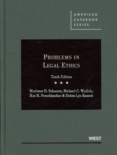 Problems in Legal Ethics, 10th (American Casebook)