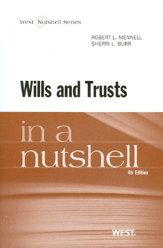 Wills and Trusts in a Nutshell: Sherri L. Burr;