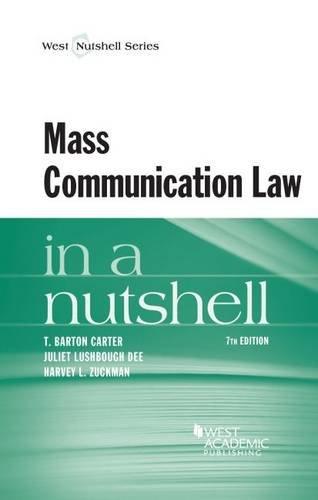 9780314280633: Mass Communication Law in a Nutshell (Nutshells)
