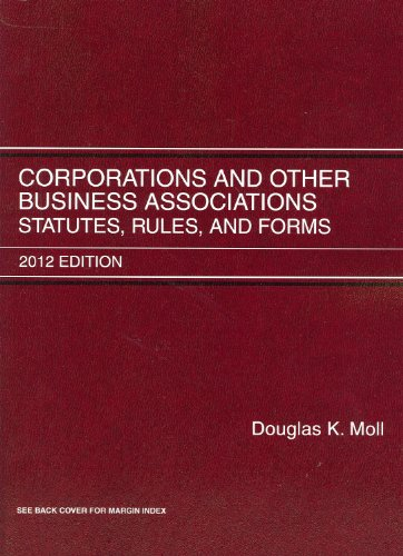 9780314281081: Corporations and Other Business Associations: Statutes, Rules and Forms, 2012