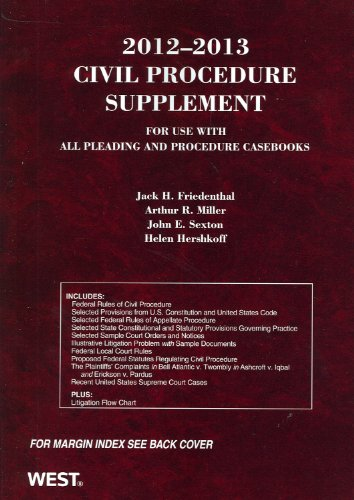 Civil Procedure Supplement for use with all: Jack H. Friedenthal,