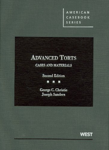 9780314281821: Advanced Torts: Cases and Materials (American Casebook Series)