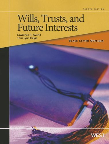 9780314281890: Black Letter Outline on Wills, Trusts, and Future Interests (Black Letter Outlines)