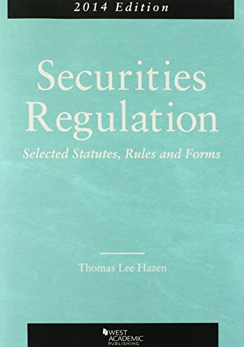 9780314282279: Securities Regulation, Selected Statutes, Rules and Forms, 2014