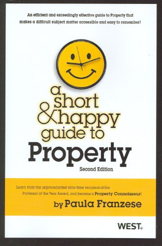 9780314282415: A Short and Happy Guide to Property (Short and Happy Series)