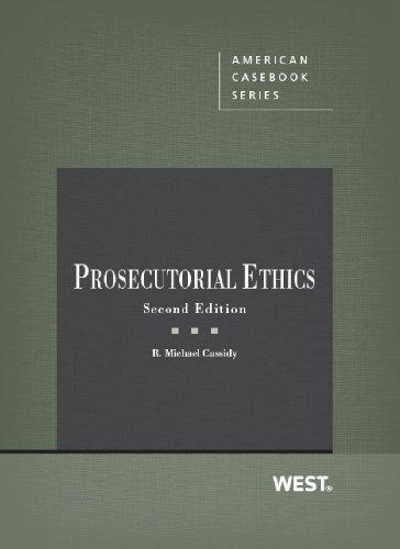 9780314282743: Prosecutorial Ethics (Coursebook)