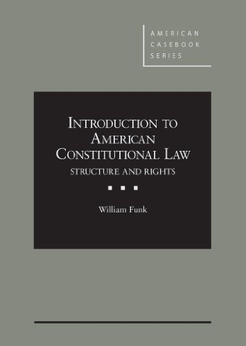 9780314282798: Introduction to American Constitutional Law: Structure and Rights (American Casebook Series)
