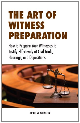 9780314283009: The Art of Witness Preparation: How to Prepare Your Witnesses to Testify Effectively