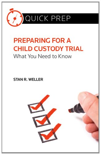 9780314283016: Preparing for a Child Custody Trial: What You Need to Know (Quick Prep)