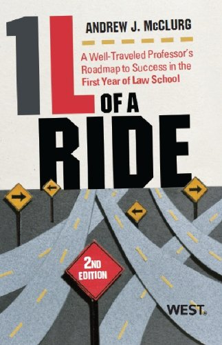 9780314283054: 1L of a Ride: A Well-Traveled Professor's Roadmap to Success in the First Year of Law School