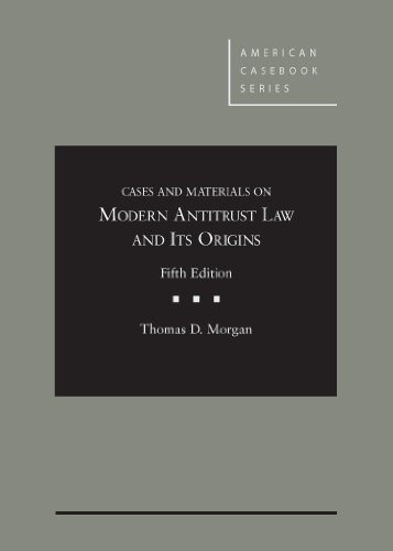 9780314283436: Cases and Materials on Modern Antitrust Law and Its Origins (American Casebook Series)