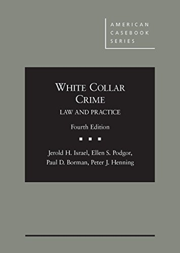 9780314283580: White Collar Crime: Law and Practice (American Casebook Series)