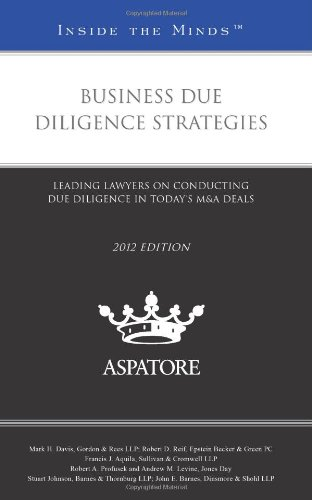 9780314283863: Business Due Diligence Strategies, 2012 ed.: Leading Lawyers on Conducting Due Diligence in Today's M&A Deals (Inside the Minds)