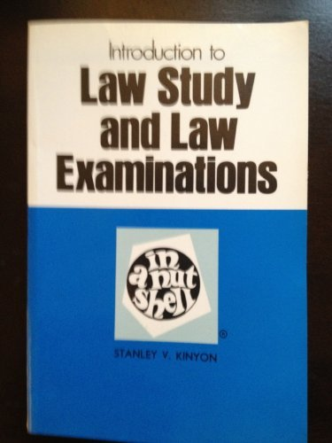 Introduction to Law Study and Law Examinations: Kinyon