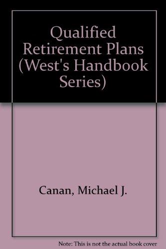 9780314284860: Qualified Retirement Plans (West's Handbook Series)