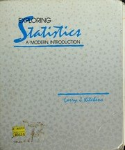 Exploring Statistics: A Modern Introduction to Data: Larry J. Kitchens