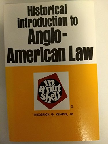 Historical Introduction to Anglo-American Law in a