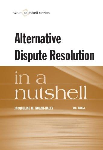 9780314285324: Alternative Dispute Resolution in a Nutshell (Nutshells)
