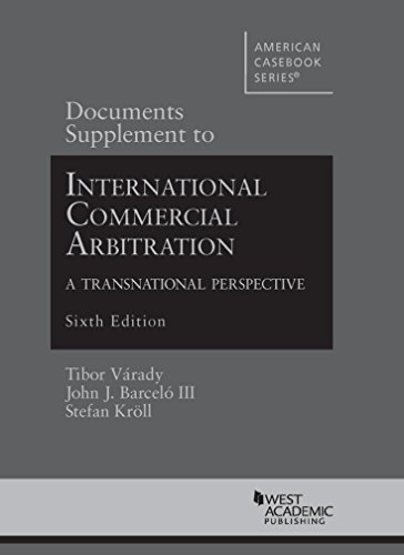 9780314285416: Documents Supplement to International Commercial Arbitration - A Transnational Perspective (American Casebook Series)