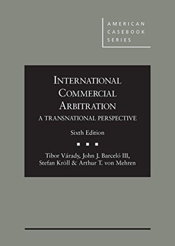 9780314285423: International Commercial Arbitration - A Transnational Perspective (American Casebook Series)