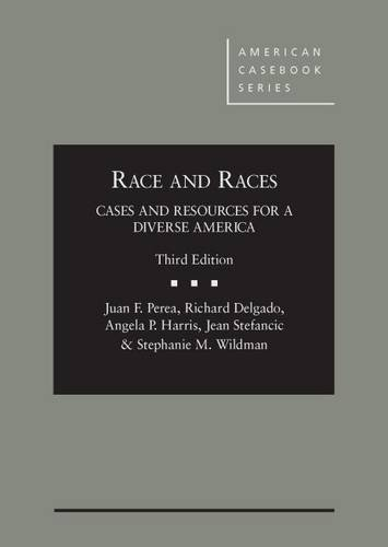 9780314285485: Race and Races: Cases and Resources for a Diverse America 3d (American Casebook Series)