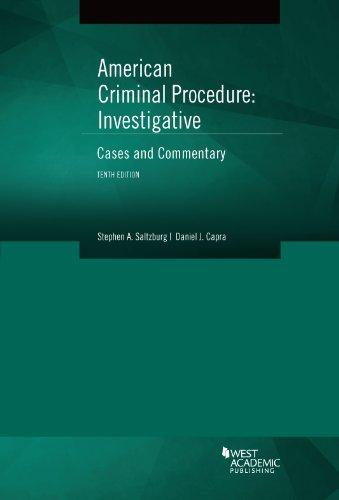 American Criminal Procedure: Investigative: Saltzburg, Stephen A./