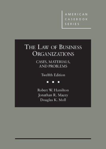 The Law of Business Organizations: Cases, Materials, and Problems (Hardback): Robert Hamilton, ...