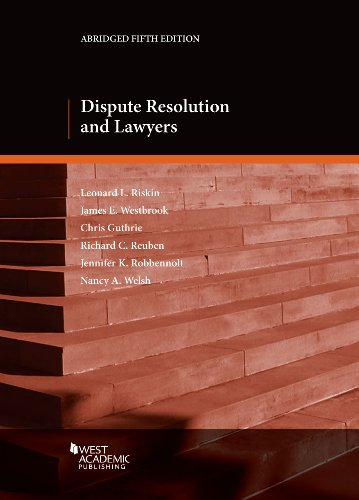Dispute Resolution and Lawyers (Coursebook)