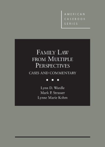 9780314286208: Family Law From Multiple Perspectives: Cases and Commentary (American Casebook Series)