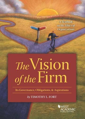 The Vision of the Firm (Coursebook): Timothy Fort