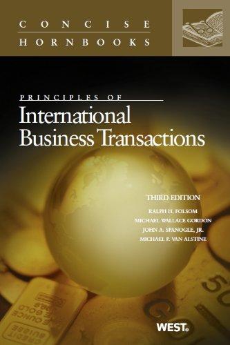 Principles of International Business Transactions: Folsom, Ralph H./
