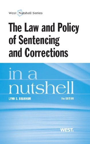 9780314286666: The Law and Policy of Sentencing and Corrections in a Nutshell (Nutshells)