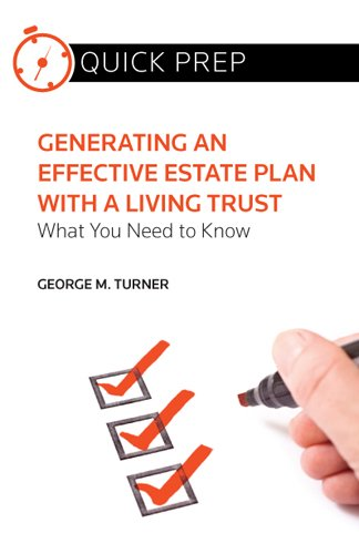 9780314286833: Generating an Effective Estate Plan with a Living Trust: What You Need to Know (Quick Prep)