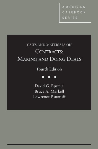 Cases and Materials on Contracts: Making and Doing Deals, 4th 9780314287045 Making and Doing Deals is a book that your students will learn from long after they graduate. It is also a book that should be fun for you to teach from. It's a book that students will enjoy, and, therefore, a book that they will read. Since the First Edition, students have been reading Making and Doing Deals because the cases, problems, and text not only help them learn what they need to know as first-year law students, but also address the real-world problems and situations they will encounter after their final exam.