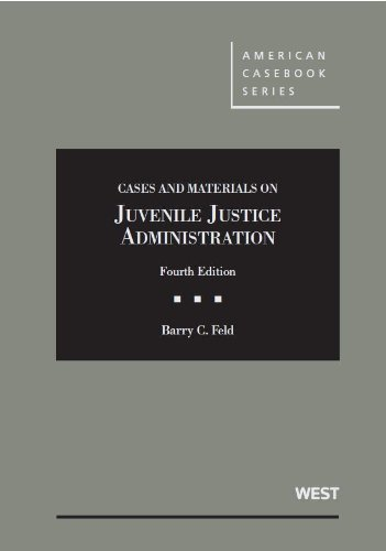 9780314287199: Cases and Materials on Juvenile Justice Administration (American Casebook Series)