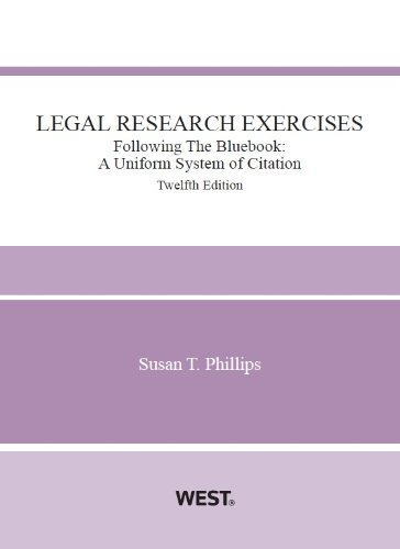 9780314287243: Legal Research Exercises, Following The Bluebook: A Uniform System of Citation, 12th (Coursebook)