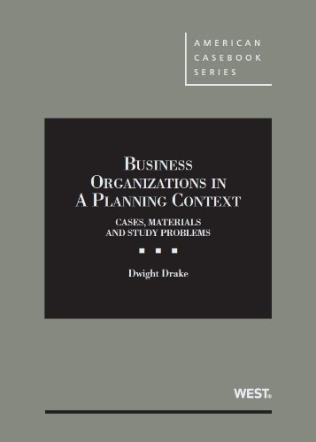 9780314287359: Business Organizations in a Planning Context (American Casebook Series)