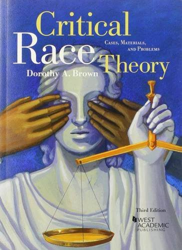 9780314287519: Critical Race Theory: Cases, Materials, and Problems, 3d (Coursebook)