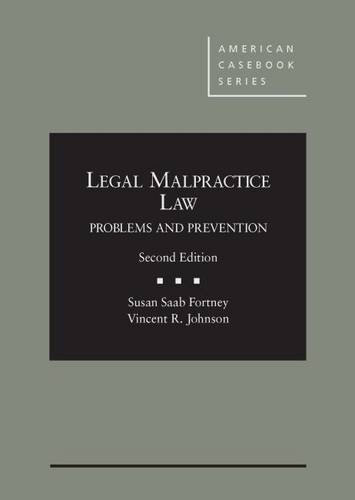 9780314287533: Legal Malpractice Law: Problems and Prevention, 2d (American Casebook Series)