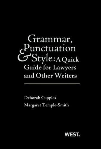 9780314288073: Grammar, Punctuation, and Style: A Quick Guide for Lawyers and Other Writers (Career Guides)